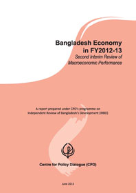 Bangladesh Economy in FY2012-13: Second Interim Review of Macroeconomic Performance