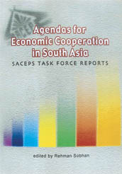 Book Cover: Agendas for Economic Cooperation in South Asia: SACEPS Task Force Reports