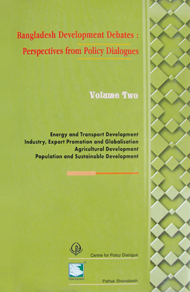 Book Cover: Bangladesh Development Debates: Perspectives from Policy Dialogues (Volume Two)