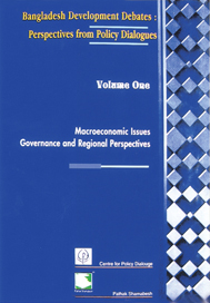 Book Cover: Bangladesh Development Debates: Perspectives from Policy Dialogues (Volume One)
