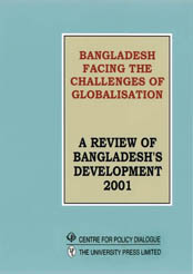 Book Cover: Bangladesh Facing the Challenges of Globalisation: A Review of Bangladesh's Development 2001