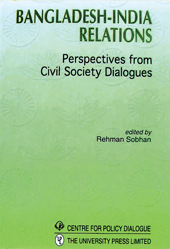 Book Cover: Bangladesh-India Relations: Perspectives from Civil Society Dialogues