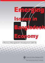 Book Cover: Emerging Issues in Bangladesh Economy: A Review of Bangladesh's Development 2005-06