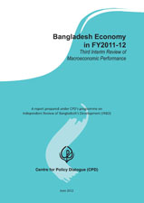 Book Cover: Bangladesh Economy in FY2011-12: Third Interim Review of Macroeconomic Performance