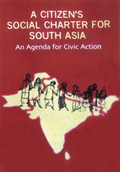 Book Cover: A Citizen's Social Charter for South Asia: An Agenda for Civic Action