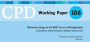 Paper 106 – Minimum Wage in the RMG Sector of Bangladesh: Definition, Determination Method and Levels