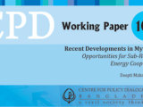 CPD Working Paper 108 – Recent Developments in Myanmar: Opportunities for Sub-Regional Energy Cooperation