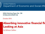Absorbing Innovative Financial Flows: Looking at Asia – Rehman Sobhan