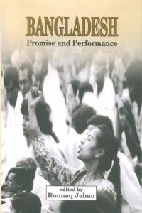 """Rounaq Jahan's book """"Bangladesh: Promise and Performance"""" reviewed"""