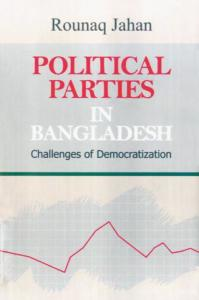 Book Cover: Political Parties in Bangladesh : Challenges of Democratization