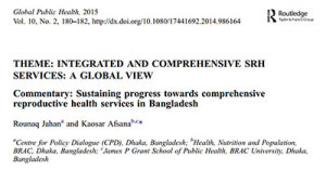 Sustaining progress towards comprehensive reproductive health services in Bangladesh