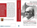 Untranquil Recollections: The Years of Fulfilment by Rehman Sobhan