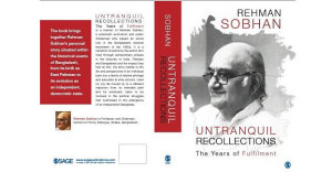untranquil-recollections-the-years-of-fulfilment-rehman-sobhan-cpd