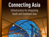 CPD authors in Connecting Asia: Infrastructure for Integrating South and Southeast Asia