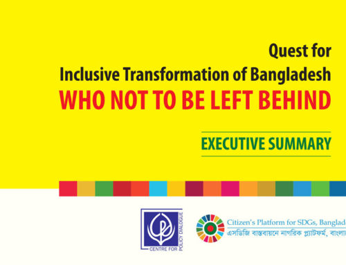 Quest for Inclusive Transformation of Bangladesh: Who Not to be Left Behind