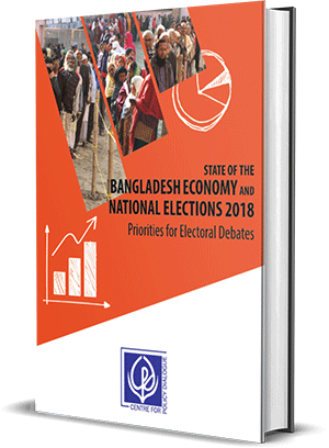 State of the Bangladesh Economy and National Elections 2018
